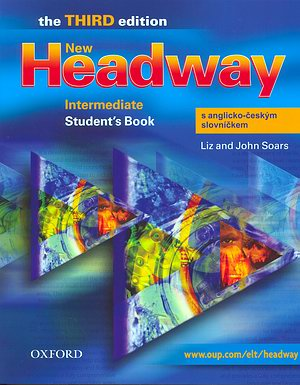 New Headway Third edition Intermediate Student´s Book s A-Č slovníčkem