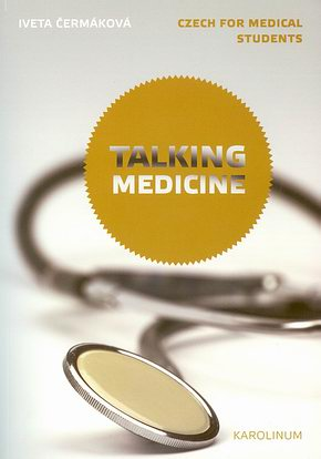 TALKING MEDICINE - Czech for Medical Students