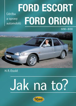 Jak na to? 18 FORD ESCORT/ORION 9/90 - 8/00