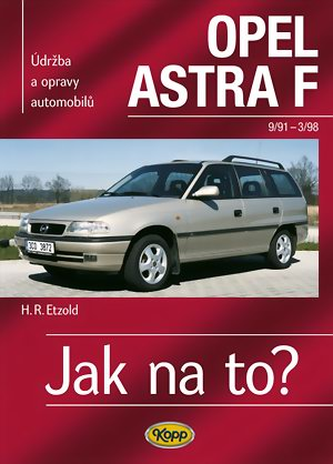 Jak na to? 22 OPEL ASTRA F 9/91 - 3/98