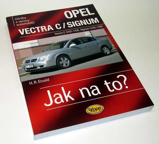 Jak na to? 109 OPEL VECTRA C/SIGNUM 2002-2008