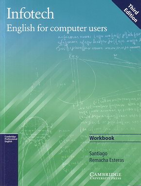 Infotech English for Computer Users WB 3th Ed.