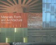 Materials, Form and Architecture