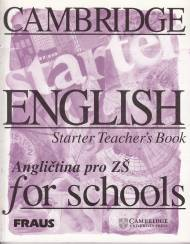 Cambridge English for School Starter TB  Angličtina pro ZŠ
